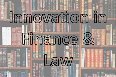Innovation in Finance & Law with Strategic Innovation
